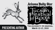 Presenting Author, Tucson Festival of Books 2016